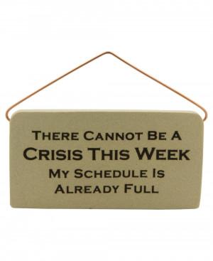 Inspirational Desk Plaques: Crisis Quote (Usa)