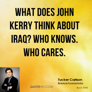 What does John Kerry think about Iraq? Who knows. Who cares.