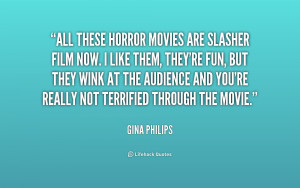 quote-Gina-Philips-all-these-horror-movies-are-slasher-film-206614.png