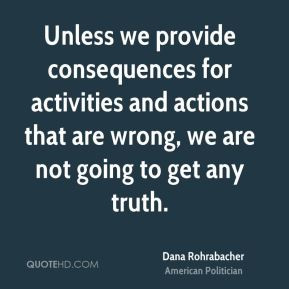 dana-rohrabacher-dana-rohrabacher-unless-we-provide-consequences-for ...