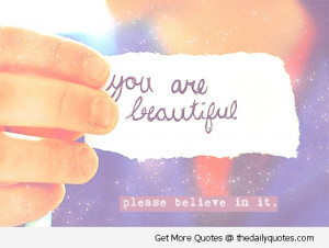 you are beautiful believe quotes nice sayings pics jpg
