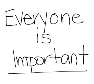show proper respect to everyone you meet has a purpose