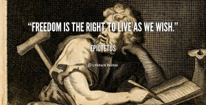 quote-Epictetus-freedom-is-the-right-to-live-as-3297.png