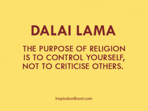 ... Purpose Of Religion Is To Control Yourself, Not To Critices Others