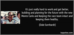 hard to work and get better, building and planning for the future ...