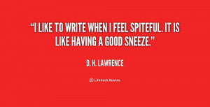 quote-D.-H.-Lawrence-i-like-to-write-when-i-feel-2-200259.png