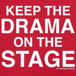 keep_the_drama_on_the_stage_white_text_womens_b.jpg?color=RedWhite ...