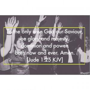 ... praise #God #worthy #power #savious #christian #quote #love ️️
