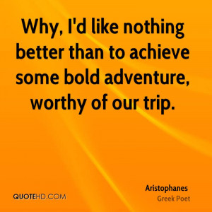 Aristophanes Travel Quotes