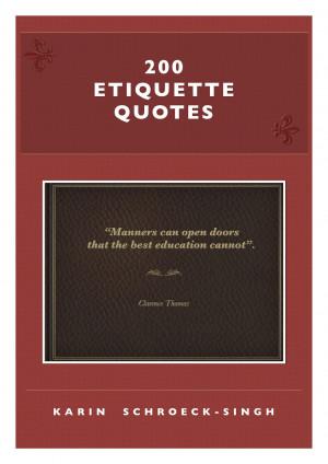 200 Etiquette Quotes: My eBook