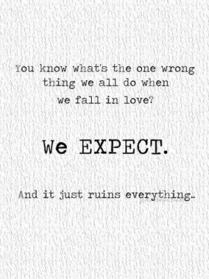 breakups, expectation, love, quotes, text