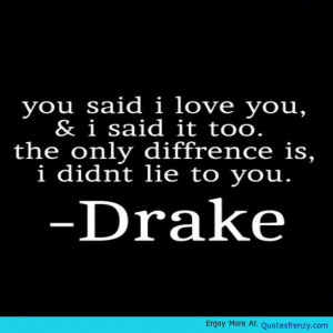 Drake Quotes About Heartbreak