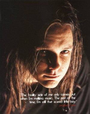 Jonathan Davis one of my three heros! ️.