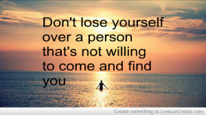 advice, cute, dont lose yourself, quote, quotes