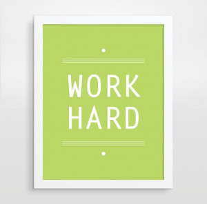 Inspirational Quote, Work Hard, Office Decor, Motivational Wall Decor ...