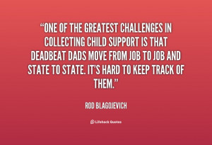 Deadbeat Dad Quotes for Facebook | Copy the link below to share an ...