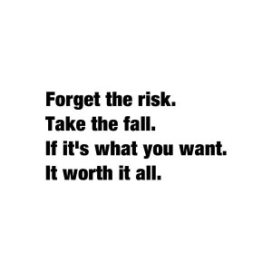 risk everything or everything is lost!