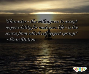 Character - the willingness to accept responsibility