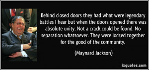 Behind closed doors they had what were legendary battles I hear but ...