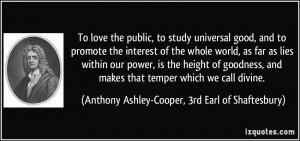 Good Study Quotes To study universal good,