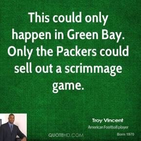 This could only happen in Green Bay. Only the Packers could sell out a ...