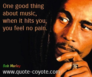 Quotes About Music Bob Marley Bob marley quo.