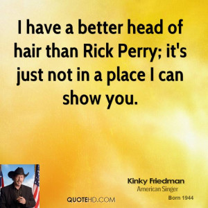 Kinky Friedman Quotes