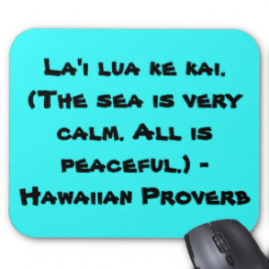Hawaiian Sayings Mousepads