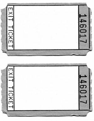 quotes exit tickets quotesgram. Black Bedroom Furniture Sets. Home Design Ideas