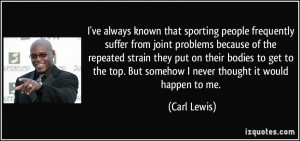ve always known that sporting people frequently suffer from joint ...