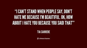 Stand Fast Quotes http://quotes.lifehack.org/quote/tia-carrere/i-cant ...