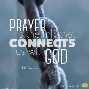 Simpson Quote – Four Practical Benefits of Prayer
