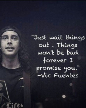Vic Fuentes Quotes