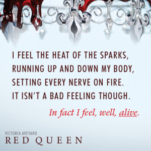 epicreads:RED QUEEN by Victoria Aveyard02.10.15what a choice of quote