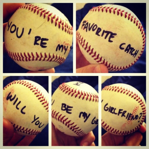cutest way for a baseball boy to ask a girl to be his girlfriend