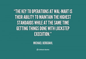 quote-Michael-Bergdahl-the-key-to-operations-at-wal-mart-is-65828.png