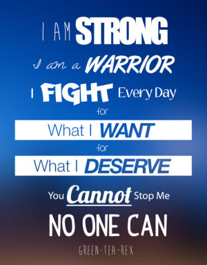 Runner Things #1323: I am strong. I am a warrior. I fight every day ...
