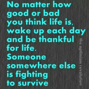 Ovarian Cancer Awareness ~ No matter how good or bad you think life is ...