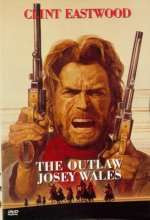The Outlaw Josey Wales© Warner Brothers