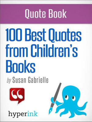 ... cover for a(n) eBook sample of 100 Best Quotes from Children's Books