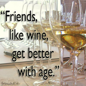 Wine Slogans and Sayings, Quote About Friends and Wine, Popular Wine ...