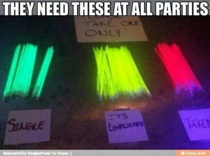 The new rule. Glow sticks. (Quotes&pics)