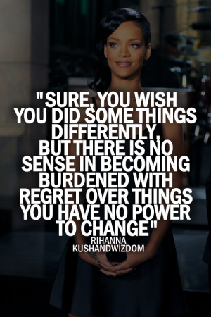 love rihanna truth rihanna quotes are endlessly rihanna quotes about ...