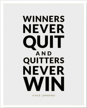 not quitting!!!