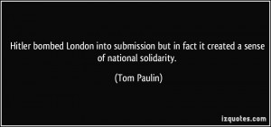 Hitler bombed London into submission but in fact it created a sense of ...