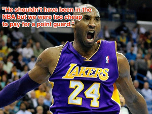 In his 17th NBA season, Kobe Bryant has started saying whatever he ...