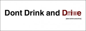 Drinking And Driving Quotes Against drunk drivers