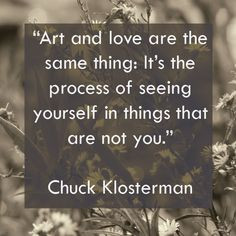 quote from quot Killing Yourself To Live quot by Chuck Klosterman