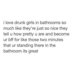 Quotes and sayings : drunk girls : bffs
