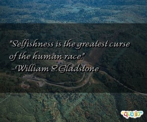 Selfishness The Greatest...